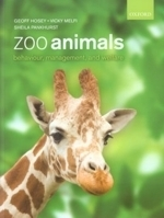 Hosey, Melfi, Pankhurst : Zoo Animals : Behaviour, Management and Welfare