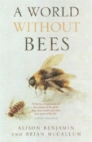 Benjamin, McCallum : A World Without Bees :