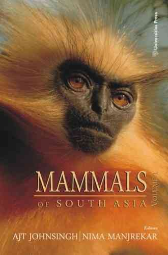 Johnsingh, Manjrekar (Hrsg.): Mammals of South Asia - Volume 1: Insectivores, Bats, Primates, Canids and Felids