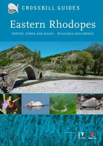 Hilbers, Dierickx, Tabak, Vliegenthart: The Nature Guide to Eastern Rhodopes