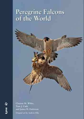 White, Cade, Enderson: Peregrine Falcons of the World