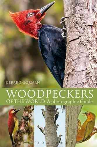 Gorman: Woodpeckers of the World