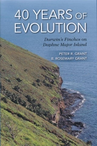 Grant, Grant: 40 Years of Evolution - Darwin's Finches on Daphne Major Islands