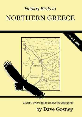Gosney: Finding Birds in Northern Greece - The Book