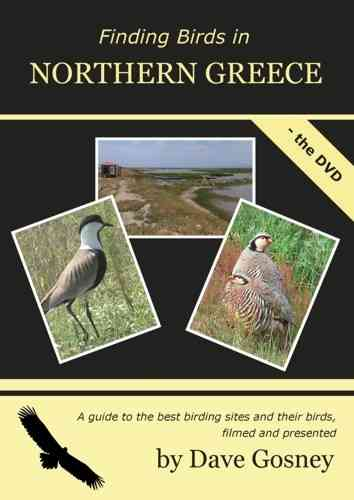 Gosney: Finding Birds in Northern Greece - The DVD