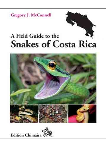 McConnell: A Field Guide to the Snakes of Costa Rica