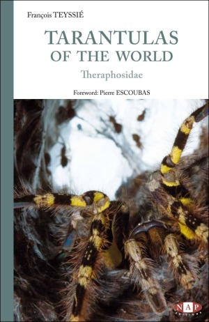 Teyssié: Tarantulas of the World - Theraphosidae