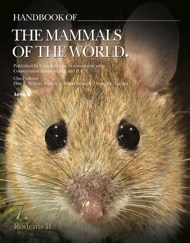 Wilson, Mittermeier (Hrsg.): Handbook of the Mammals of the World, Volume 7: Rodents II