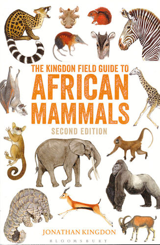 Kingdon: The Kingdon Field Guide to African Mammals - Second Edition