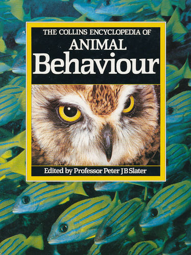 Slater: The Collins Encyclopedia of Animal Behaviour