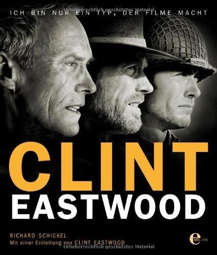 Schickel: Clint Eastwood