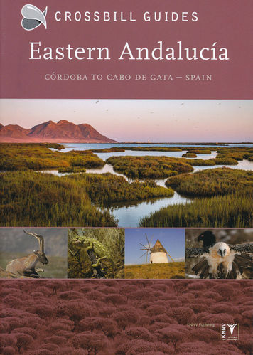 Hilbers, Vliegenthart, ten Cate, Woutersen: Crossbill Guide Eastern Andalucia Córdoba to Cabo