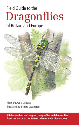 Dijkstra, Illustr.: Lewington: Field Guide to the Dragonflies of Britain and Europe