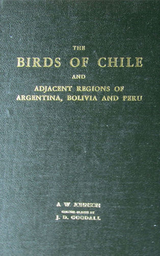 Johnson: The Birds of Chile and the adjacent regions of Argentina, Bolivia and Peru