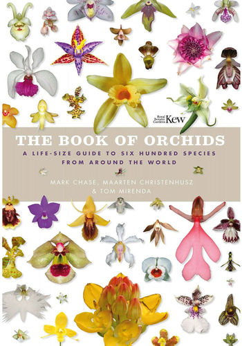 Chase, Christenhusz, Mirenda: The Book of Orchids