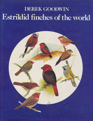 Goodwin: Estrildid finches of the world