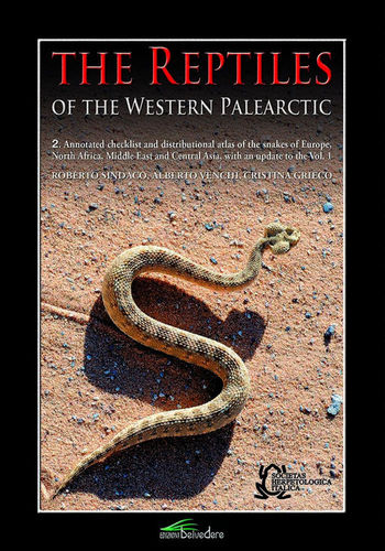 Sindaco, Venchi, Grieco: The Reptilies of the Western Palearctic, Vol. 2