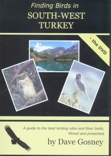 Gosney: Finding Birds in South-West Turkey - the dvd
