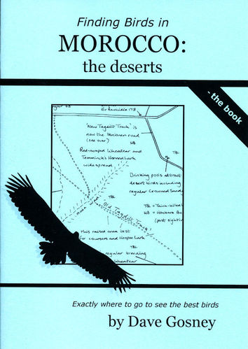 Gosney: Finding Birds in Morocco - the deserts - the book