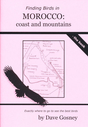 Gosney: Finding Birds in Morocco - coast and mountains - the book