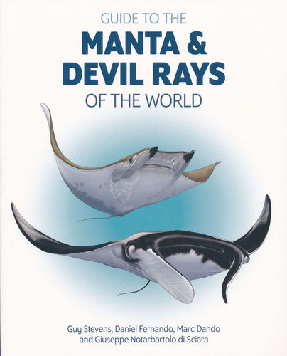 Stevens, Fernando, Dando, Notarbartolo di Sciara: Guide to Mantas & Devil Rays of the World