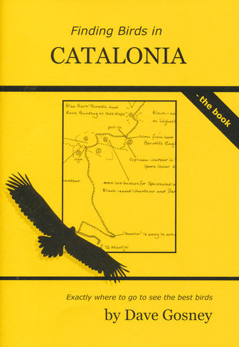 Gosney:  Finding Birds in Catalonia – the book