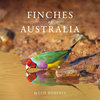 Roberts: Finches of Australia