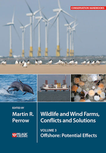 Perrow:  Wildlife and Wind Farms – Conflicts and Solutions, Volume 3: Offshore: Potential Effects