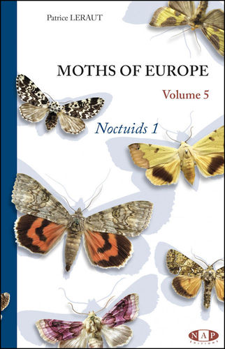 Leraut: Moths of Europe, Volume 5 -  Noctuis 1
