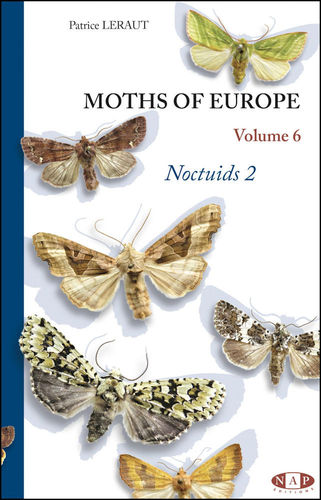 Leraut: Moths of Europe, Volume 6 -  Noctuis 2