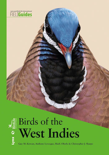 Kirwan, Levesque, Oberle, Sharpe: Birds of the West Indies  (Hardcover)