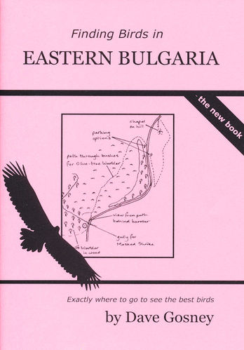 Gosney: Finding Birds in Eastern Bulgaria