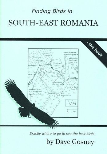 Gosney: Finding Birds in South-East Romania