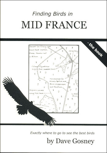 Gosney: Finding Birds in Mid France