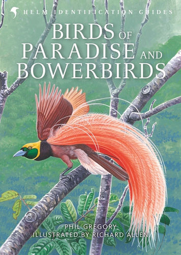 Gregory, Allen: Birds of Paradise and Bower Birds