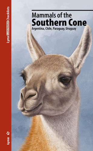 Martínez Vilalta (Hrsg.): Mammals of the Southern Cone - Argentina, Chile, Paraguay, Uruguay