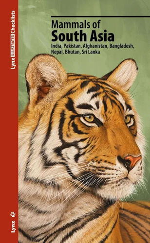 Lynx (Hrsg.): Mammals of the South Asia