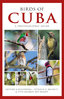 Kirkconnell, Bradley, Rey-Millet:  Birds of Cuba - Photographic Guide